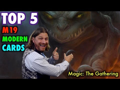 MTG - The Top 5 Best M19 Core Cards for Modern! Magic: The Gathering