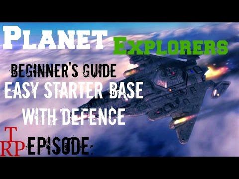 Planet Explorers: Beginner's Guide EP9 - Easy Starter Colony -With Defense  (PC)