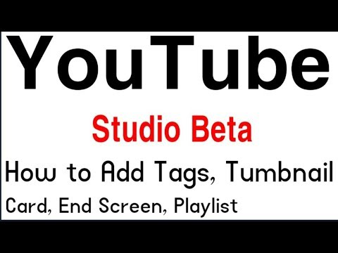 How to Add Tags and Thumbnail in YouTube Studio Beta Version   Options   Cards   Tj