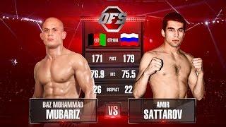OFS-7 Baz Mohammad Mubariz vs Amir Sattarov