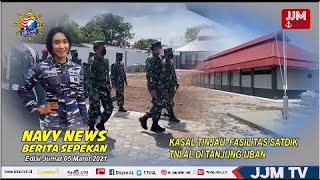NAVY NEWS - Berita Sepekan, Jumat, 05 Maret 2021