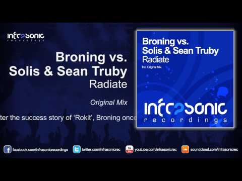 Broning vs. Solis & Sean Truby - Radiate