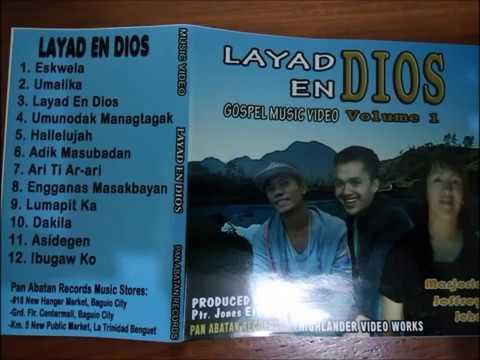 LAYAD EN DIYOS 1 Full Volume - Kankanaey Gospel Songs