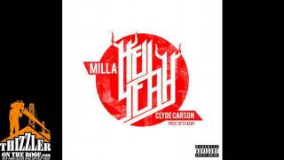 Milla ft. Clyde Carson - Hell Yeah [Prod. DJ ASAP] [Thizzler.com]