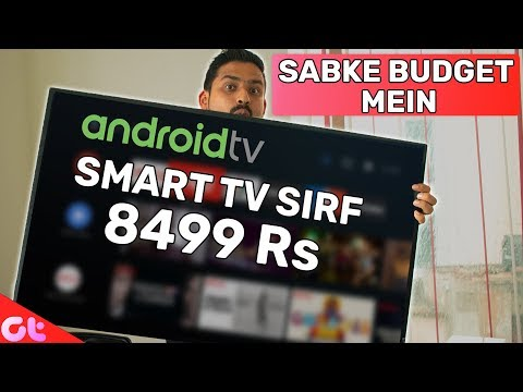 Top 7 BEST Smart Android TV In Budget On Amazon (2019) | GT Hindi