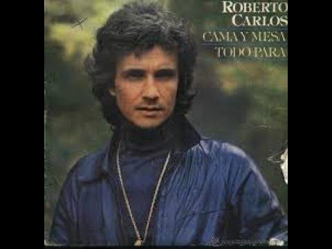 Cama y Mesa - Karaoke - Roberto Carlos