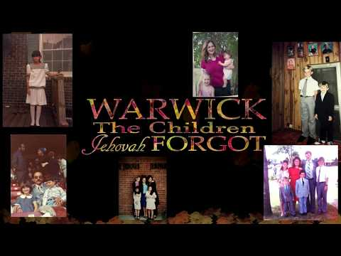 Warwick the Children Jehovah Forgot