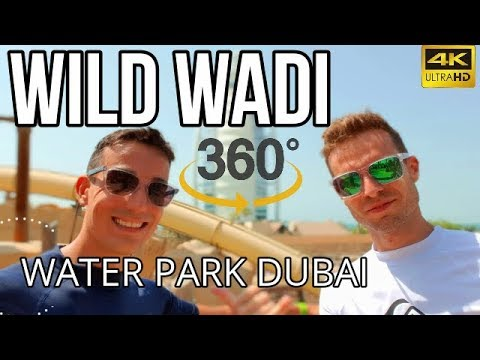 Wild Wadi WaterPark Dubai 4K TOUR 360º