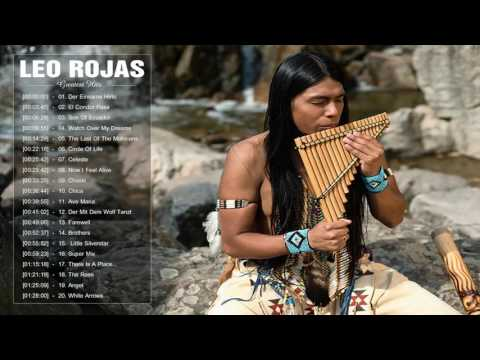 Leo Rojas Pan flute  Leo Rojas Greatest Hits Full Album 2017  Top Songs Of Leo Rojas