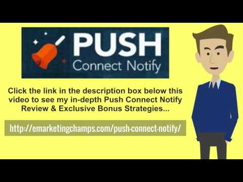 [Push Connect Notify Review] Honest Review & Bonus Strategies