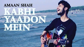 Download Hindi Video Songs - Kabhi Yaadon Mein | Arijit Singh | Palak Muchhal | Divya Khosla Kumar | Unique Cover | Amaan Shah