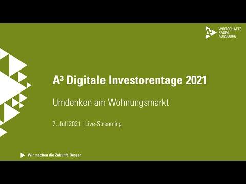 """A³ Digitale Investorentage: Livestream zum Thema """"Umdenken am Wohnungsmarkt"""" vom 7. Juli 2021"""