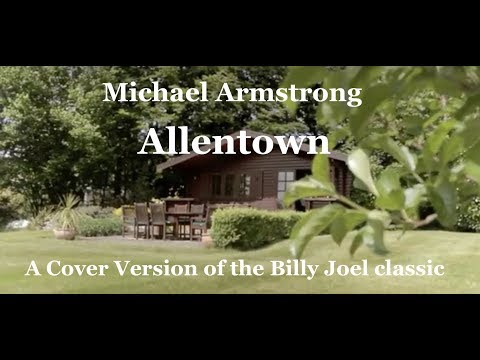 Billy Joel's Allentown (Michael Armstrong Cover)
