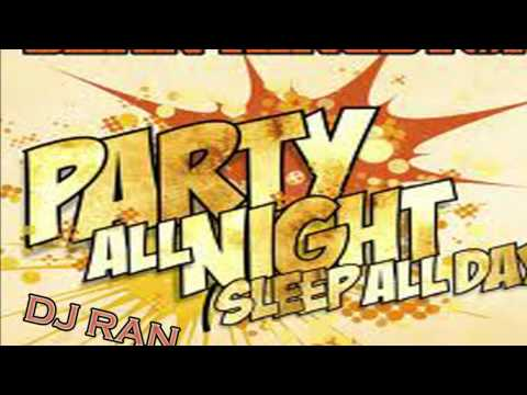 Sean Kingston-Party All Night(DJ R@N REMIX)