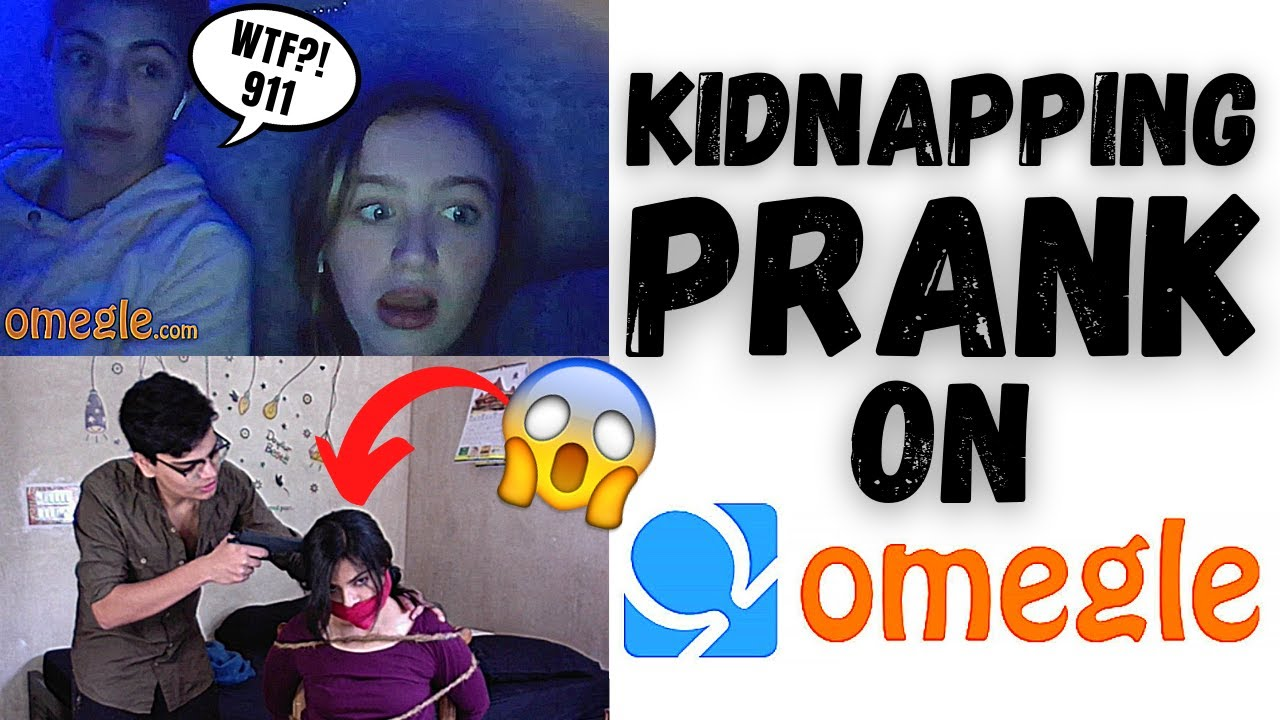 KIDNAPPING PRANK ON OMEGLE! *hilarious reactions* - YouTube