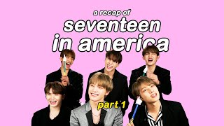 a recap of seventeen in america | part 1