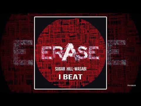 Sugar Hill & Wasabi - I Beat