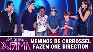 Máquina da Fama (06/07/15) - Desafio: Meninos de Carrossel cantam One Direction
