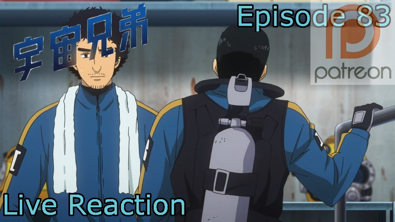 Reaction Commentary Uchuu Kyoudai Space Brothers Episode 83