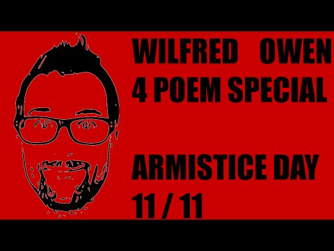 Wilfred Owen Poetry For Armistice (Remembrance) Day