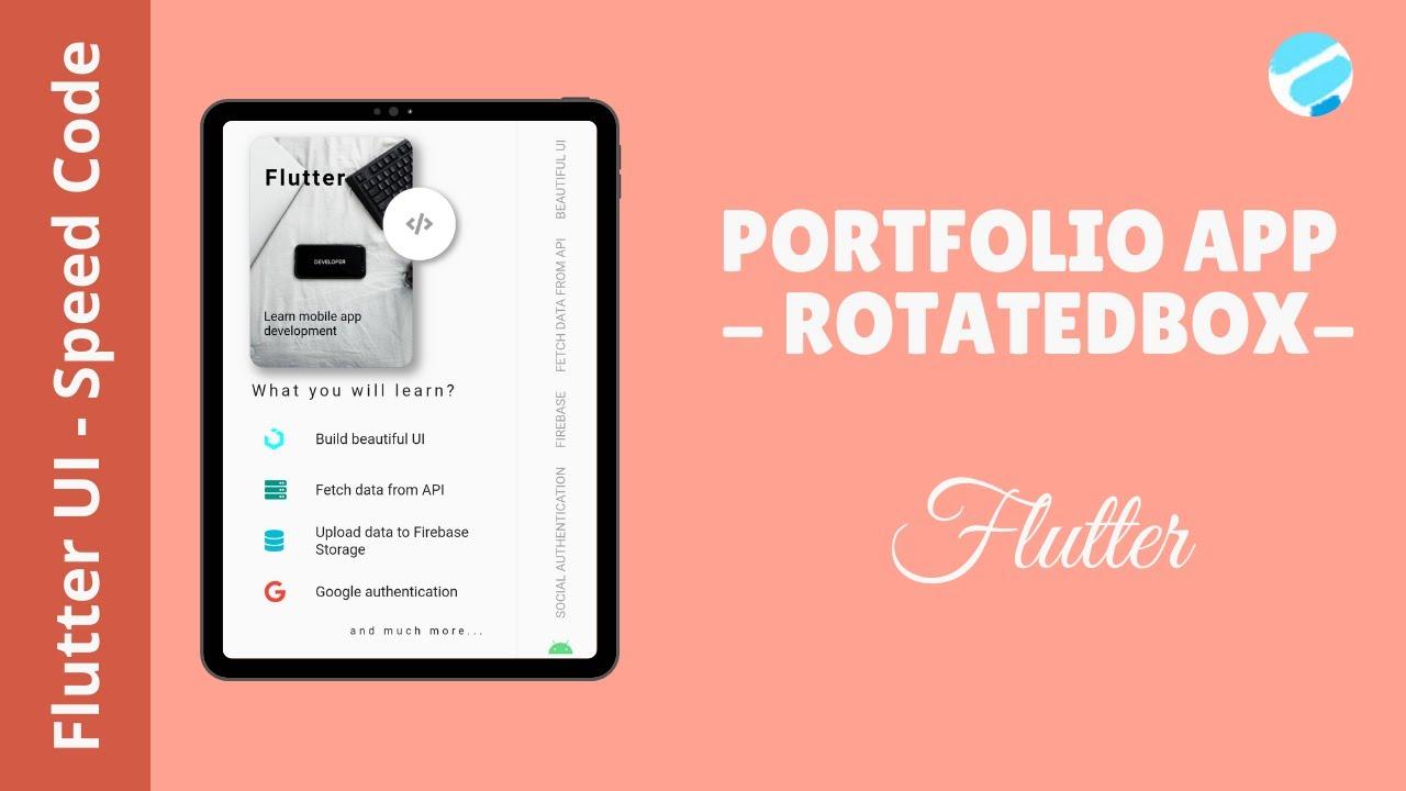 Portfolio App - RotatedBox- Flutter UI - Speed Code