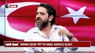 Erhan Çelik TRT'ye nasıl sunucu oldu
