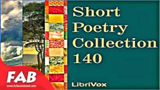 Short Poetry Collection 140 Full Audiobook by Poetry Audiobook