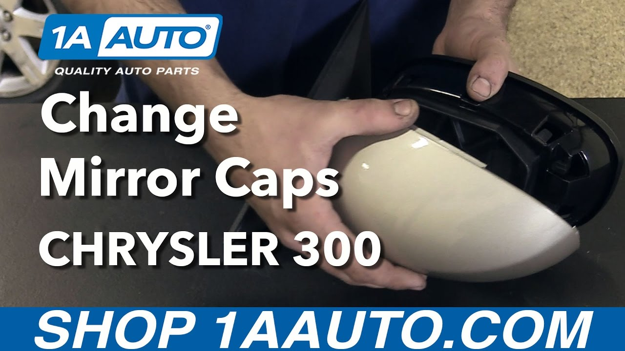 hight resolution of how to remove side view mirrors change caps and reinstall 2006 chrysler 300