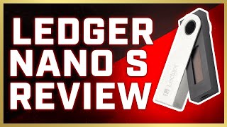 [NEW] Ledger Nano S Hardware Wallet Review and Unboxing (2019)