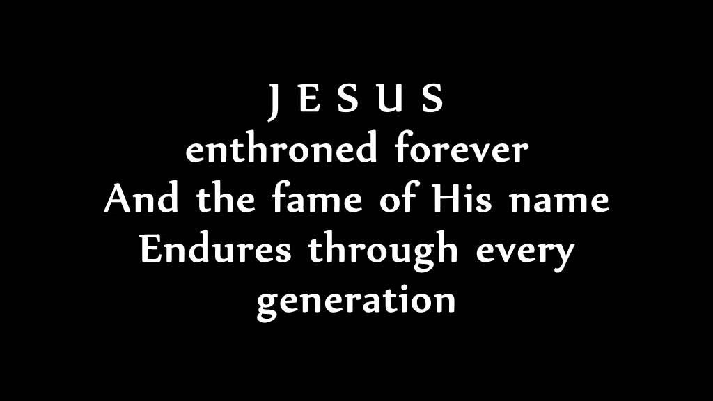Lyric lyrics to majesty : Jesus enthroned forever lyrics - Godfrey Birtill - YouTube