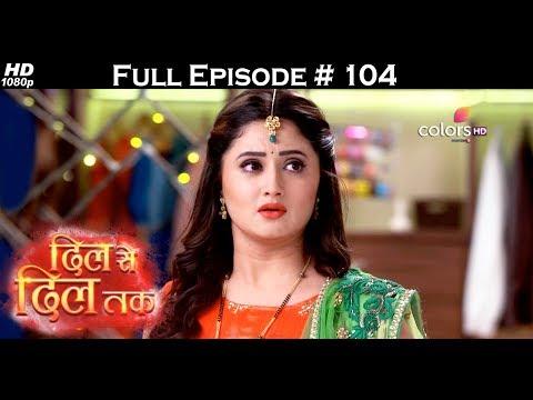 Dil Se Dil Tak - 26th June 2017 - दिल से दिल तक - Full Episode (HD)