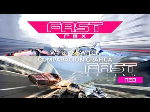 FAST RACING NEO/RMX WII U VS SWITCH. COMPARACIÓN GRÁFICA