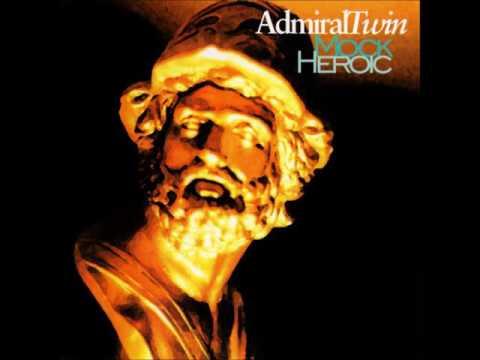 FULL ALBUM: Mock Heroic  Admiral Twin 2000