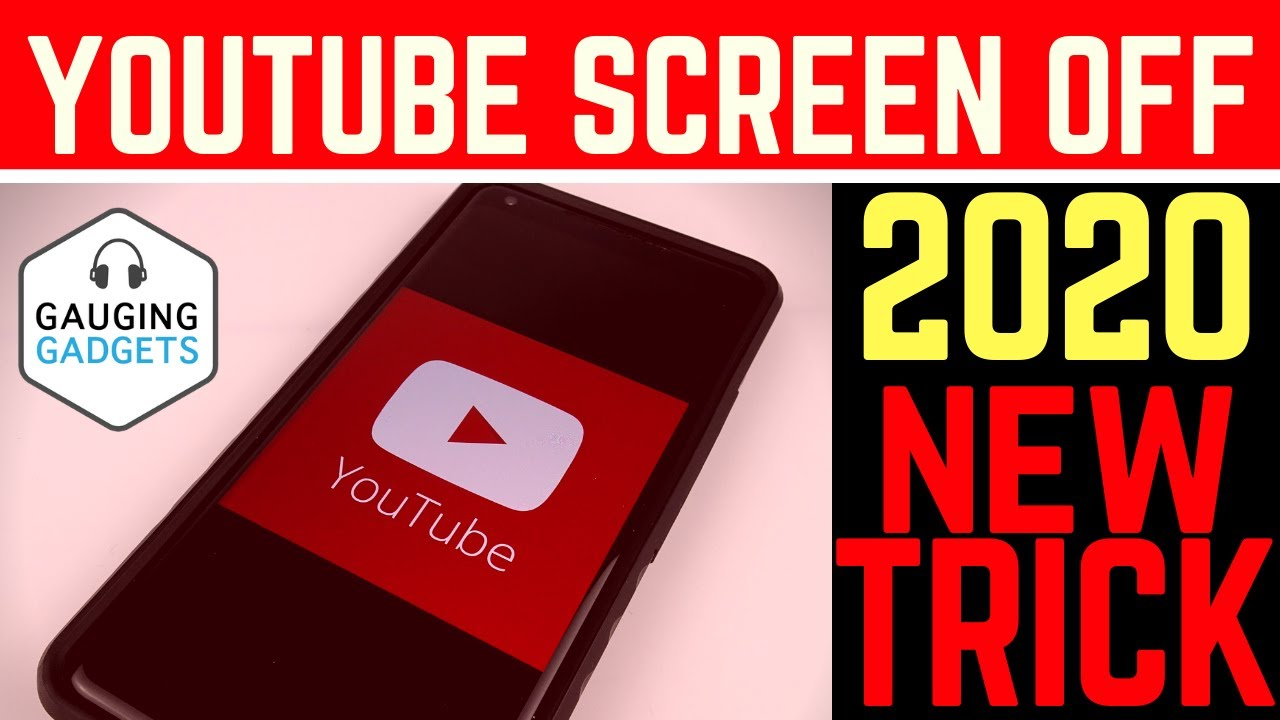 How to listen to YouTube with the Screen Off 2019 - New Trick - Play in the  Background