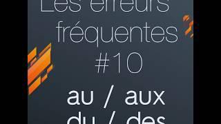 au, aux, du et des (Erreurs fréquentes #10) - Grammaire française