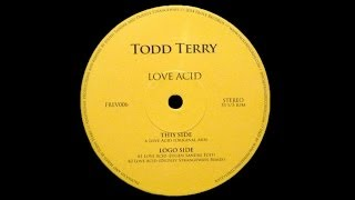 Todd Terry - Love Acid (Dudley Strangeways Remix)