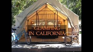Glamping at El Capitan Canyon in California