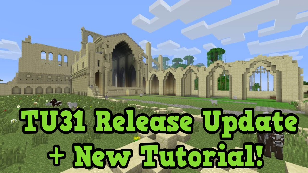 Minecraft Xbox 360 / PS3 - TU31 Update + New Tutorial World