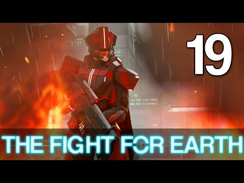 [19] The Fight for Earth (Let