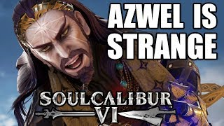 Azwel is STRANGE!! - Soul Calibur 6 Ranked Matches