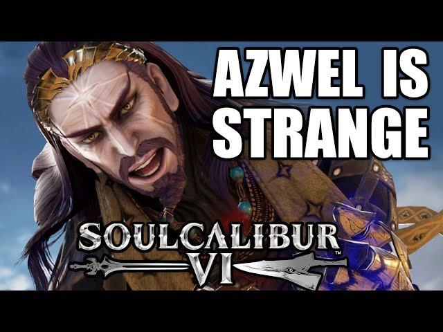 Azwel is STRANGE!! - Soul Calibur 6 Ranked Matches
