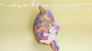 OVO DE PÁSCOA UNICÓRNIO   ESPECIAL DE PÁSCOA • Petit Gatô