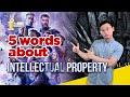 """[5 WORDS ABOUT] Chủ đề """"Sở hữu trí tuệ"""" - Sổ tay cho người học tiếng Anh pháp lý 📝💡"""