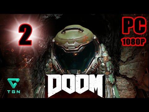 Let´s  Play Gameplay Guia DOOM 4  2016  PC  en  Español  Capitulo 2  1080P  Full  HD.