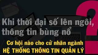 9 LÝ DO NÊN CHỌN: NGÀNH HỆ THỐNG THÔNG TIN QUẢN LÝ - Trường Đại học Kinh tế, Đại học Đà Nẵng