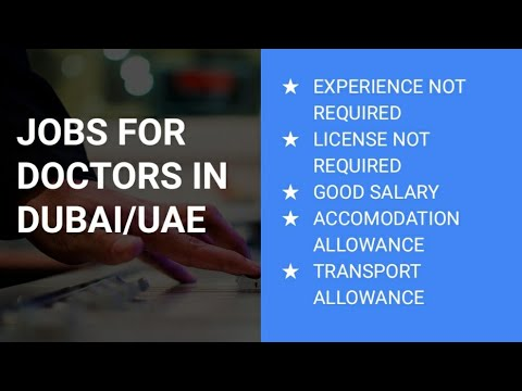 Jobs For Doctors In UAE | No Experience Or License Required