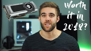 IS THE GTX 780TI STILL GOOD IN 2018?