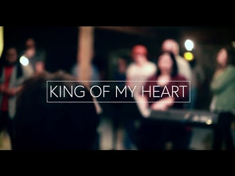 King of My Heart // [Live Recording]