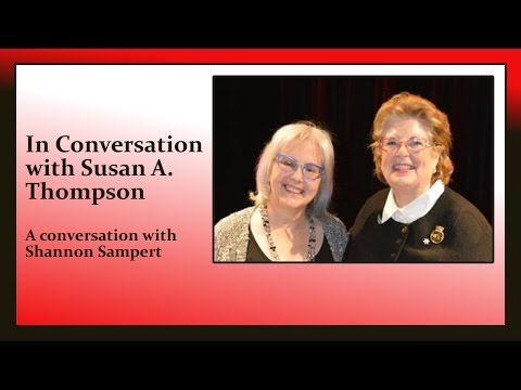 In Conversation with Susan A Thompson