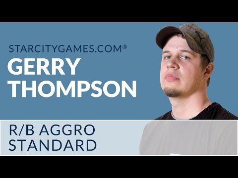 Standard - R/B Aggro with Gerry Thompson - Round 3